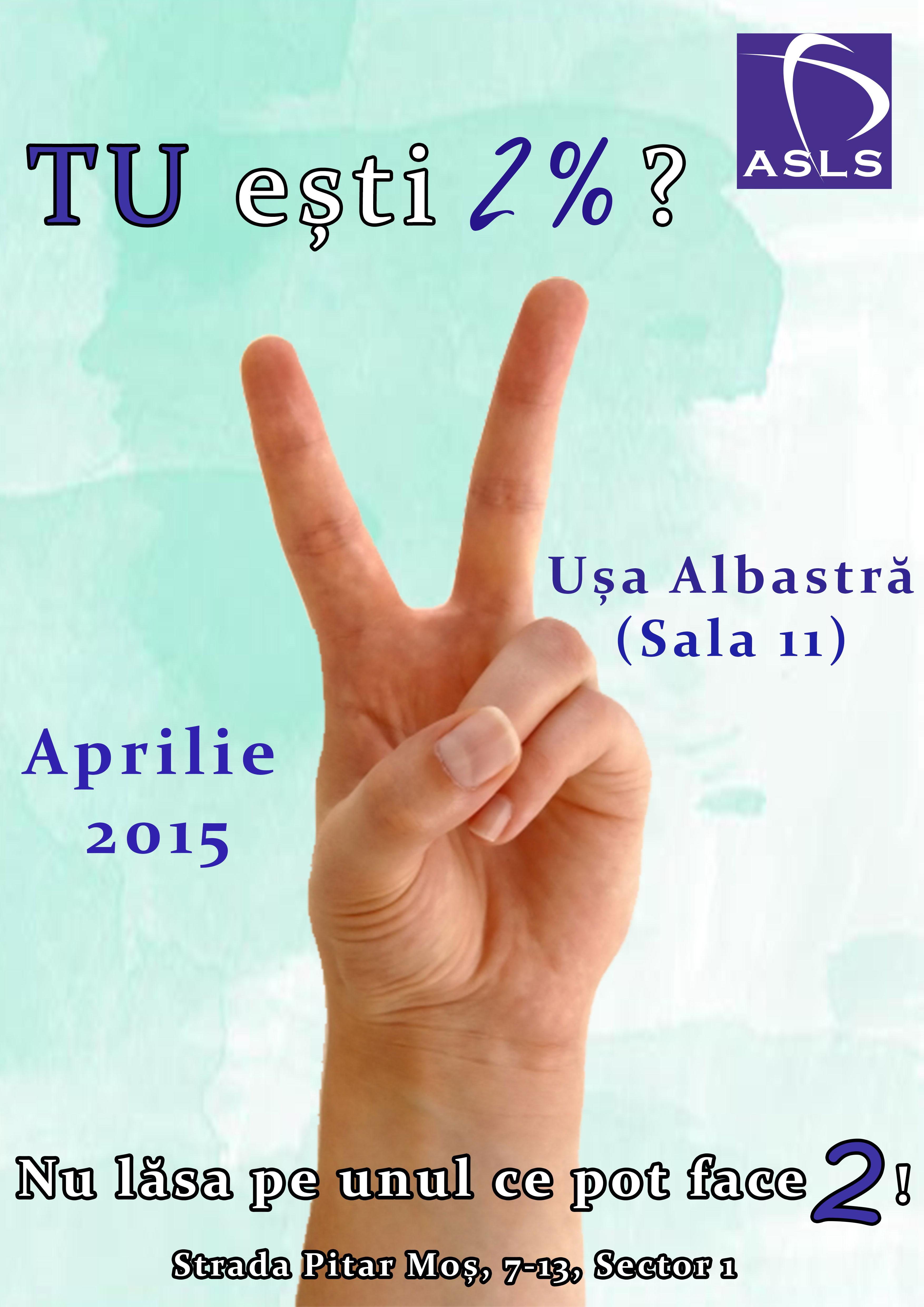 2% pentru ASLS!
