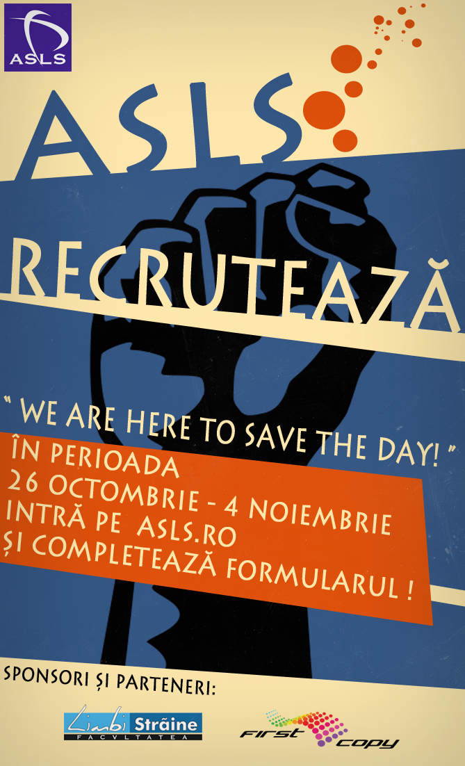 ASLS recrutează – We are here to save the day!