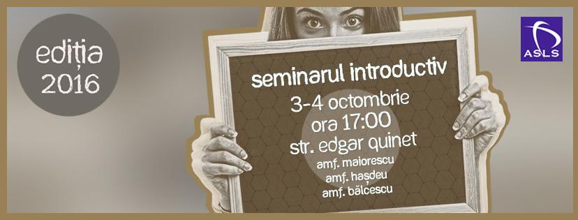 Seminarul Introductiv – ediția 2016