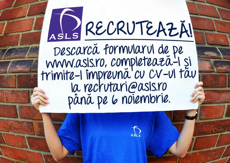 ASLS recrutează! – 2013